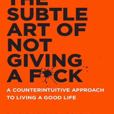 [Ebook] The Subtle Art Of Not Giving A F*ck